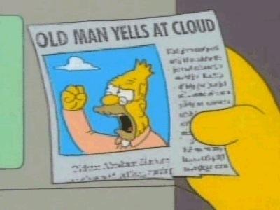 grandpa-simpson-yelling-at-cloud.jpg
