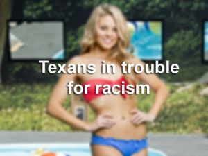 Texas racism assholes