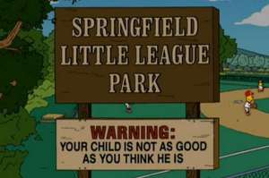 Little League Your Kid sucks