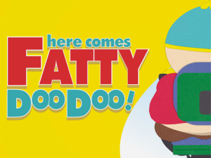 South Park Fatty Doo Doo