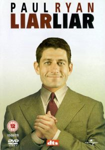 Paul Ryan Liar Liar
