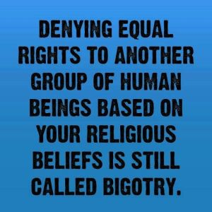 Bigotry on all accounts
