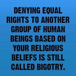 Bigotry on all accounts