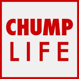 chump-life