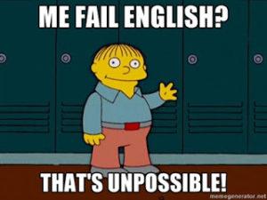 ralph-wiggum-me-fail-english-thats-unpossible